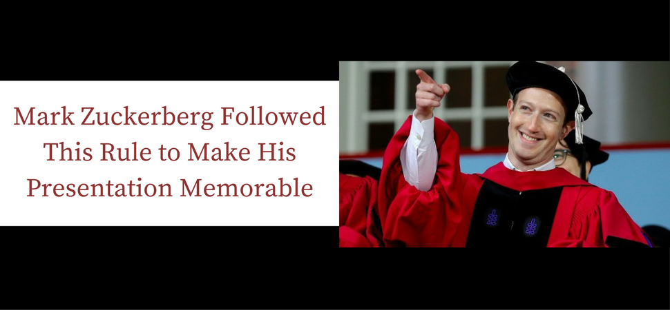 Mark Zuckerberg Followed This Rule to Make His Presentation Memorable