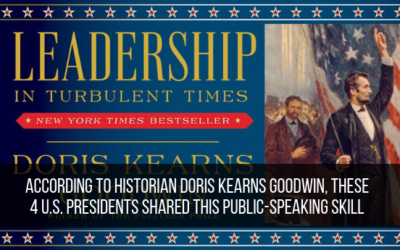 According To Historian Doris Kearns Goodwin, These 4 U.S. Presidents Shared This Public-Speaking Skill