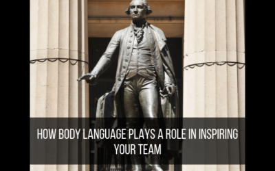 How Body Language Plays A Role In Inspiring Your Team