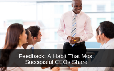 Feedback: A Habit That Most Successful CEOs Share