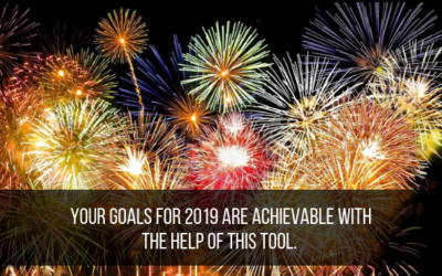 Your Goals for 2019 Are Achievable With The Help Of This Tool.