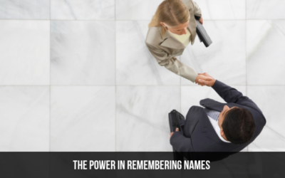 The Power In Remembering Names