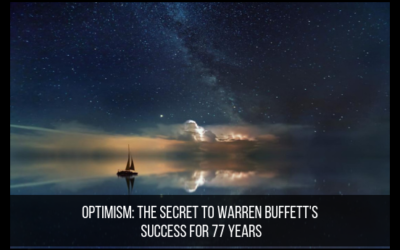 Optimism: The Secret To Warren Buffett's Success for 77 Years
