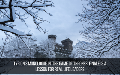 Tyrion's Monologue In 'The Game Of Thrones' Finale Is A Lesson For Real Life Leaders