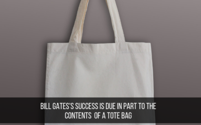 Bill Gates's Success Is Due In Part To The Contents Of A Tote Bag